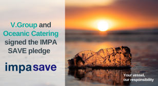 V.Group and Oceanic Catering signed the IMPA SAVE pledge